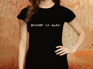 Camiseta feminina baby look Grunge is Dead preta Estamparia Rock na Veia